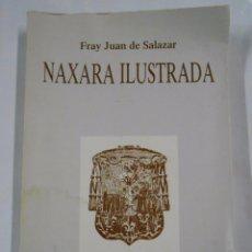 Libros de segunda mano - Naxara Ilustrada. - SALAZAR, Fray Juan. TDKLT - 57628477