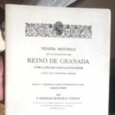 Libros de segunda mano: RESEÑA HISTÓRICA DE LA CONQUISTA DEL REINO DE GRANADA POR LOS REYES CATÓLICOS 1894 FACSÍMIL 1996. Lote 57631077