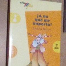 Libros de segunda mano: A MI QUE ME IMPORTA (CONCHA BLANCO) - BRUÑO. Lote 57632505