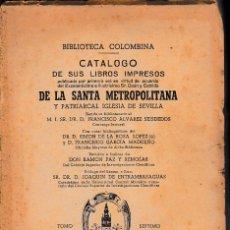 Libros de segunda mano: BIBLIOTECA COLOMBINA. CATÁLOGO. TOMO VII (PAZ Y REMOLAR, 1948) SIN USAR. Lote 57650432