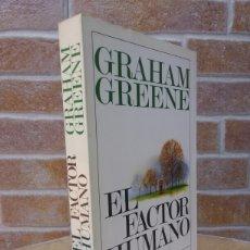 Libros de segunda mano: EL FACTOR HUMANO / GRAHAM GREENE / ED. ARGOS-VERGARA / 1981. Lote 57675459