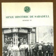 Libros de segunda mano: ARXIU HISTÒRIC DE SABADELL - MEMORIA 1998. Lote 57680056