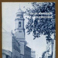 Libros de segunda mano: LA VIA MASSAGUE - SABADELL 2002. Lote 57680112