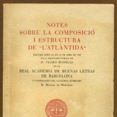 Libros de segunda mano: NOTES SOBRE LA COMPOSICIÓ I ESTRUCTURA DE L'ATLÀNTIDA - D. PEDRO BOHIGAS 1958. Lote 57680350
