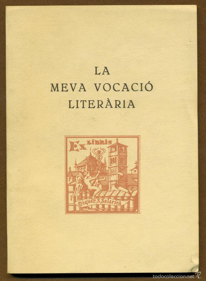 LA MEVA VOCACIO LITERARIA - SALARICH I TORRENTS, MIQUEL S (Libros de Segunda Mano - Historia - Otros)
