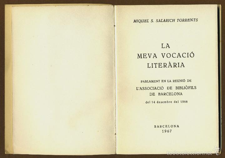 Libros de segunda mano: LA MEVA VOCACIO LITERARIA - SALARICH I TORRENTS, MIQUEL S - Foto 2 - 57680474