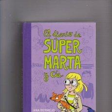 Libros de segunda mano: EL DIARIO DE SÚPER MARTA Y CIA. - EDITORIAL MONTENA 2012. Lote 57689265