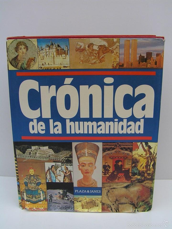 LIBRO CRONICA DE LA HUMANIDAD DE EDITORES PLAZA JANES - AÑO 1987 DE 1184 PAGINAS (Libros de Segunda Mano - Bellas artes, ocio y coleccionismo - Otros)