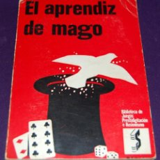 Libros de segunda mano: LIBRO EL APRENDIZ DE MAGO. BIBLIOTECA DE JUEGOS, PRESTIDIGITACIÓN E ILUSIONISMO. MAGIA-CARTAS-BARAJA. Lote 57703962