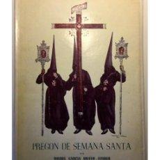 Libros de segunda mano: PREGON DE SEMANA SANTA. Lote 57710397