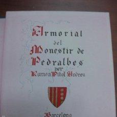 Libros de segunda mano: HERALDICA DEL MONESTIR DE PEDRALBES. BARCELONA. RAMON PIÑOL ANDREU. TIRADA UNICA DE 30 EJEMPLARES.. Lote 57720177