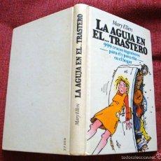 Libros de segunda mano: TRUCOS INGENIOSOS-MARY ELLEN-LA AGUJA EN EL TRASTERO-1983-C L ¡OFERTA MAS DE 4 LIBROS DESCUENTO 30%!. Lote 57724698