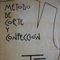 Libros de segunda mano: CURSO CORTE Y CONFECION ANTONIA SOSA MARTINEZ.FOLIO.ILUSTRADO 1981.225 PG. Lote 57725814