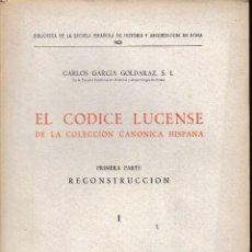 Libros de segunda mano: EL CÓDICE LUCENSE DE LA COL. CANÓNICA HISPANA. I (C. GARCÍA GOLDARAZ 1954) SIN USAR. Lote 57729407