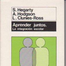 Libros de segunda mano: S. HEGARTY - A. HODGSON - L. CLUNIES-ROSS - APRENDER JUNTOS - MORATA 1988. Lote 57736501