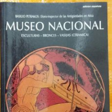 Libros de segunda mano - MUSEO NACIONAL. ESCULTURAS. BRONCES. VASIJAS (CERAMICA) - Basilio Petrakos - 57739799
