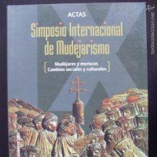 Libros de segunda mano: IX SIMPOSIO INTERNACIONAL DE MUDEJARISMO--2004. Lote 57746790
