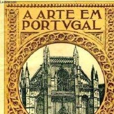 Libros de segunda mano: A ARTE EM PORTUGAL. MOSTEIRO DA BATALLA (DR PEDRO VITORINO). Lote 57759812