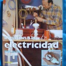 Libros de segunda mano: INICIACIÓN A LA ELECTRICIDAD RENÉ HILLER EVEREST 1983 NUEVO MANUALIDADES REPARACIÓN. Lote 57760734