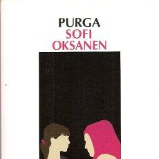 Libros de segunda mano: SOFI OKSANEN : PURGA. (TRADUCCIÓN DE TUULA M. A. RISSANEN Y TOMÁS GONZÁLEZ. ED. SALAMANDRA, 2011). Lote 57763409