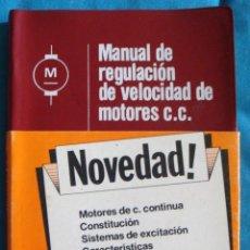 Libros de segunda mano: MANUAL DE REGULACIÓN DE VELOCIDAD DE MOTORES C.C. CEAC 1980 NUEVO. Lote 57770795