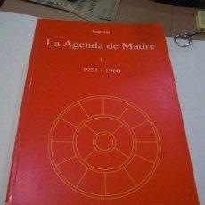 Libros de segunda mano: LA AGENDA DE MADRE. SATPREM. VOLÚMEN 1º.. Lote 57799533