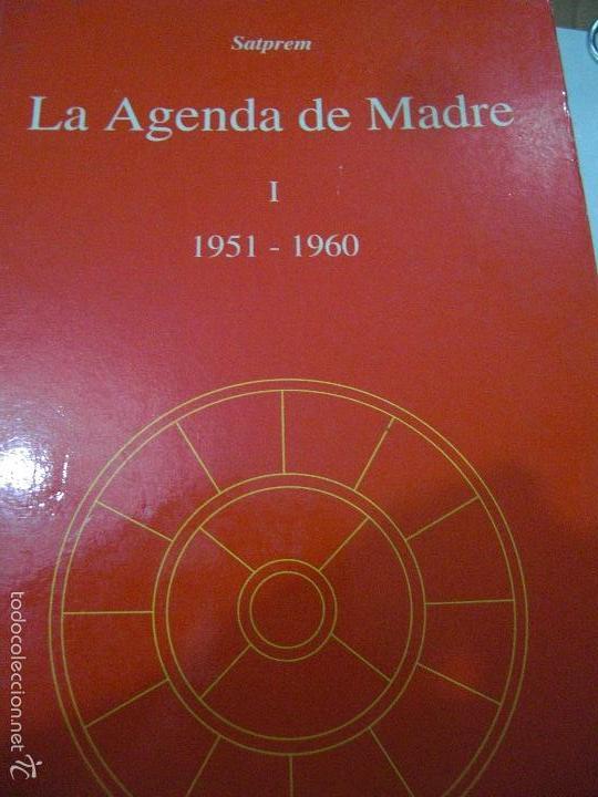 Libros de segunda mano: La Agenda de Madre. Satprem. Volúmen 1º. - Foto 8 - 57799533
