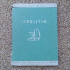 Libros de segunda mano: GIBRALTAR. TEMAS DE ESPAÑA ANTE EL MUNDO. JOSE CARLOS DE LUNA, 1952. Lote 57833104