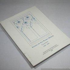 Libros de segunda mano: IGLESIA DE SAN PEDRO MARTIR CALATAYUD 1368-1856, 2006 116 PAGINAS, EXPURGADO. Lote 57852492