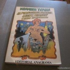 Libros de segunda mano: LIBRO-KENNETH TYNAN LA PORNOGRAFIA, VALENCIA, LENIN, POLANSKI Y OTROS....ANAGRAMA 13- 1979. Lote 57883331