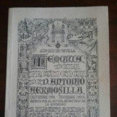 Libros de segunda mano: LIBRO: ATENEO DE SEVILLA.(MEMORIA DE D. ANTONIO HERMOSILLA '96/'99).. Lote 57887085