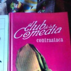 Livros em segunda mão: EL CLUB DE LA COMEDIA CONTRAATACA. Lote 57893988