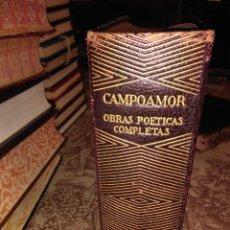 Libros de segunda mano: COLECCION JOYAS: OBRAS POETICAS COMPLETAS DE CAMPOAMOR. Lote 57910310