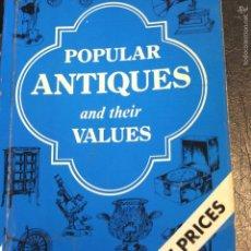 Libros de segunda mano: POPULAR ANTIQUES AND THEIR VALUES-124PG. Lote 57913977