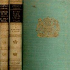 Libros de segunda mano: WINSTON CHURCHILL : HISTORIA DE LOS PUEBLOS DE HABLA INGLESA - TOMOS I Y II (CARALT, 1959). Lote 112062142