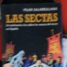 Libros de segunda mano: LAS SECTAS, PILAR SALARRULLANA. Lote 57930515