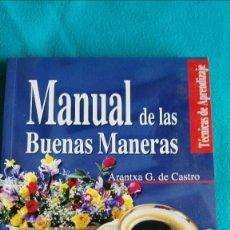 Libros de segunda mano: MANUAL DE LAS BUENAS MANERAS (ARANTXA G. DE CASTRO). Lote 57940349