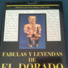 Libros de segunda mano: FÁBULAS Y LEYENDAS DE EL DORADO. Lote 57946790