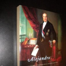 Libros de segunda mano: ALEJANDRO MON Y MENENDEZ HACIENDA Y POLITICA EN LA ESPAÑA ISABELINA + COMIC DE ALEJANDRO MON. Lote 57955665