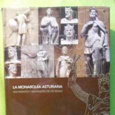 Libros de segunda mano: LA MONARQUIA ASTURIANA. NACIMIENTO Y EXPANSION DE UN REINO. LA NUEVA ESPAÑA. JAVIER RODRIGUEZ MUÑOZ.. Lote 57955775