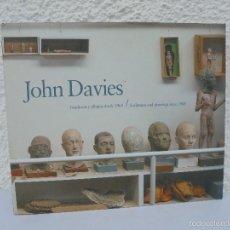 Libros de segunda mano: JOHN DAVIES. ESCULTURAS Y DIBUJOS DESDE 1968-SCULPTURES AND DRAWINGS SINCE 1968. VER FOTOGRAFIAS.. Lote 57962048