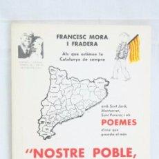 Libros de segunda mano: LIBRO EN CATALÁN - NOSTRE POBLE, NOSTRA LLAR. FRANCESC MORA I FRADERA - AÑO 1984. Lote 57965796