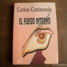Libros de segunda mano: EL FUEGO INTERNO (COLECCION NAGUAL) (SPANISH EDITION) CASTAÑEDA, CARLOS. Lote 57986272