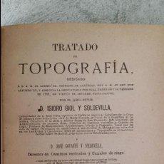 Libros de segunda mano: LIBRO INGENIERÍA TOPOGRAFÍA ISIDRO GIOL Y SOLDEVILLA 1884. Lote 57987780