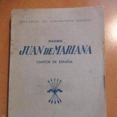 Libros de segunda mano: PADRE JUAN DE MARIANA. CANTOR DE ESPAÑA. BREVIARIOS DEL PENSAMENTO ESPAÑOL. EDICIONES FE, 1938. TAPA. Lote 57996924