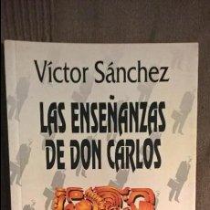 Libros de segunda mano: LAS ENSEÑANZAS DE DON CARLOS CASTANEDA DE VÍCTOR SÁNCHEZ. Lote 58001449