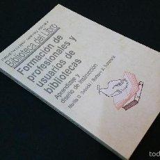 Livros em segunda mão: 1991 - SVINICKI - FORMACIÓN DE PROFESIONALES Y USUARIOS DE BIBLIOTECAS - BIBLIOTECA DEL LIBROS. Lote 58016613