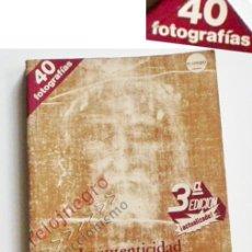 Libros de segunda mano: AUTENTICIDAD DE LA SÁBANA SANTA D TURÍN - LIBRO JORGE LORING FIRMA FOTOS MISTERIO RELIGIÓN CRISTIANA. Lote 58073958