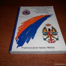 Livres d'occasion: LA PROTECCIÓN CIVIL EN ESPAÑA, FRANCIA E ITALIA Y COLABORACION DE LAS FAS (SANTOS MIÑÓN F.J) 1997. Lote 58075695