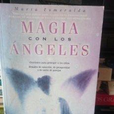Libros de segunda mano: MAGIA CON LOS ANGELES - MARIA ESMERALDA --REFM1E4. Lote 58086855